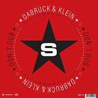Don't Dub - DABRUCK - KLEIN