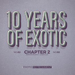 Album cover of 10 Years of Exotic - Chapter 2