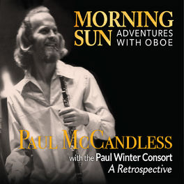 Paul Winter Consort - Morning Sun: Adventures with Oboe