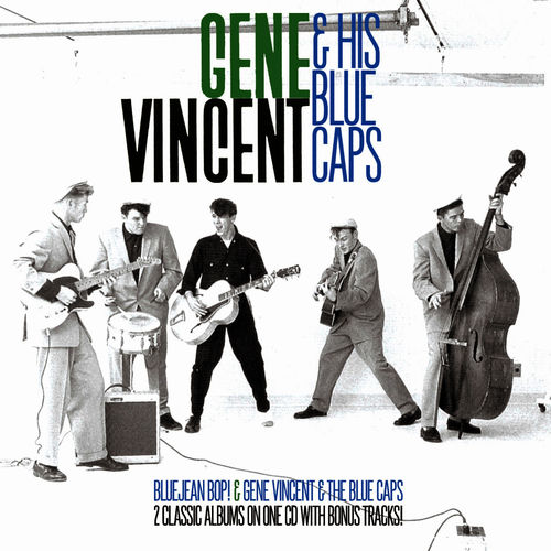 05f7ae59451 Gene Vincent and The Bluecaps  Bluejean Bop! Gene Vincent   The Blue Caps -  Music Streaming - Listen on Deezer