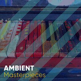 Album cover of Ambient Masterpieces