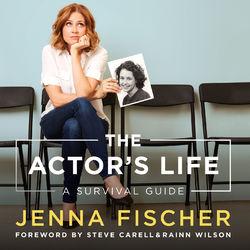 The Actor's Life - A Survival Guide (Unabridged)