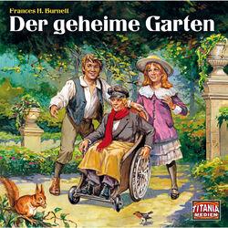 Der geheime Garten Audiobook