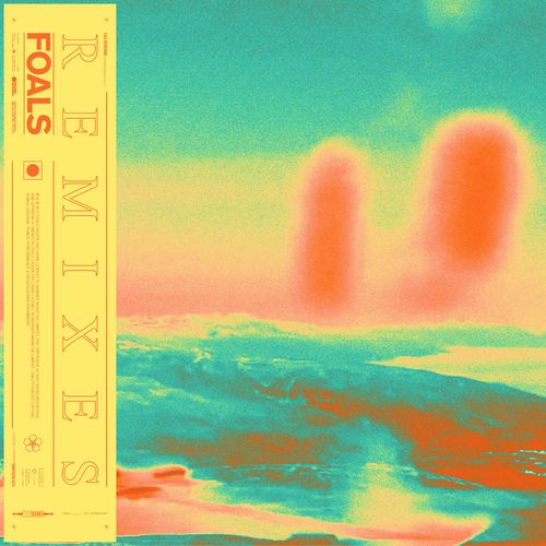 Foals - Everything Not Saved Will Be Lost Part 1 (Remixes) (LP) 2019