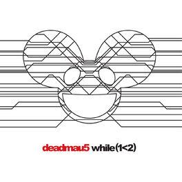 Deadmau5 - while(12)