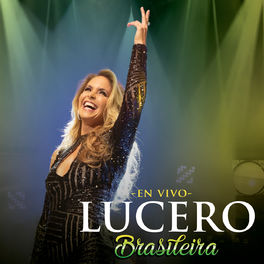 Lucero: Enamorada En Vivo (En Vivo) - Music Streaming