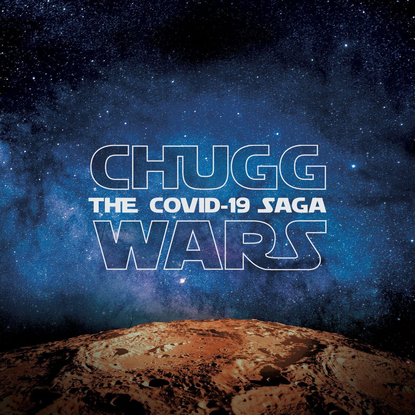 ChuggaBoom - Chugg Wars: The Covid-19 Saga [EP] (2020)