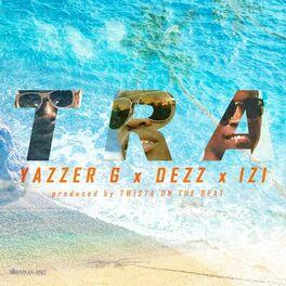 Album cover of Tra (feat. Dezz & Izi)