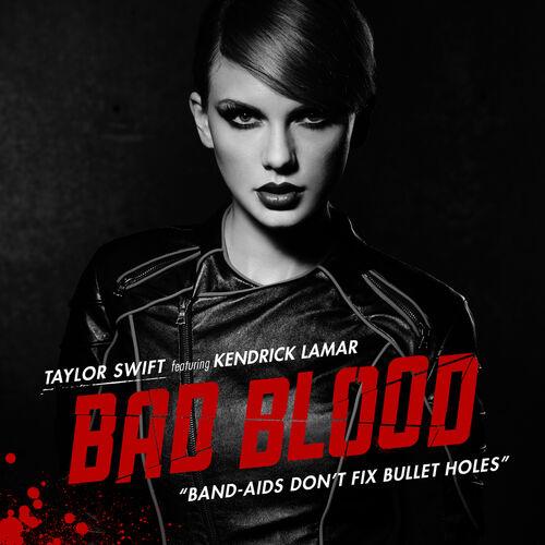 Baixar Single Bad Blood, Baixar CD Bad Blood, Baixar Bad Blood, Baixar Música Bad Blood - Taylor Swift, Kendrick Lamar 2015, Baixar Música Taylor Swift, Kendrick Lamar - Bad Blood 2015