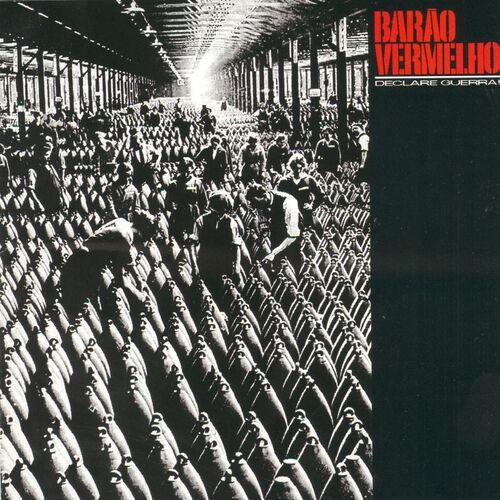 Baixar CD Declare Guerra! – Barão Vermelho (2001) Grátis