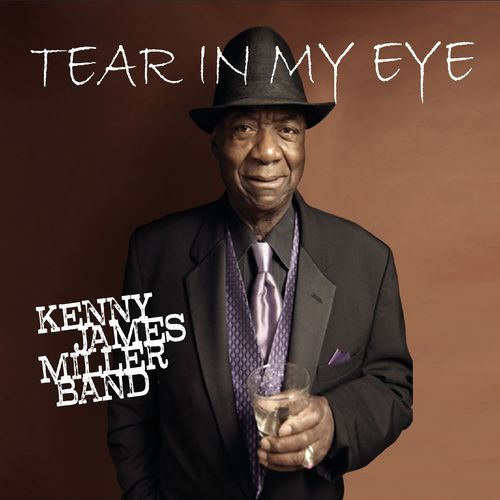 Kenny James Miller Band - Tear in My Eye  (2021) FLAC