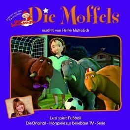 Die Moffels Luzi Im Schuhladen Listen On Deezer