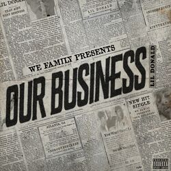 Lil Donald  –  Our Business