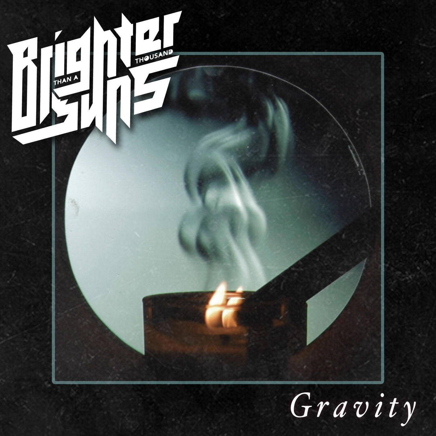 Brighter Than a Thousand Suns - Gravity [single] (2020)