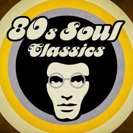 Album cover of 80s Soul Classics