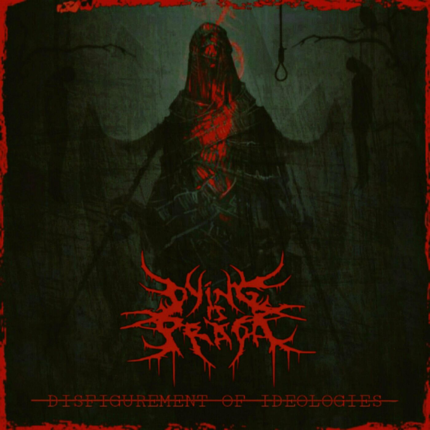 Dying Is Prada - Disfigurement Of Ideologies [EP] (2021)