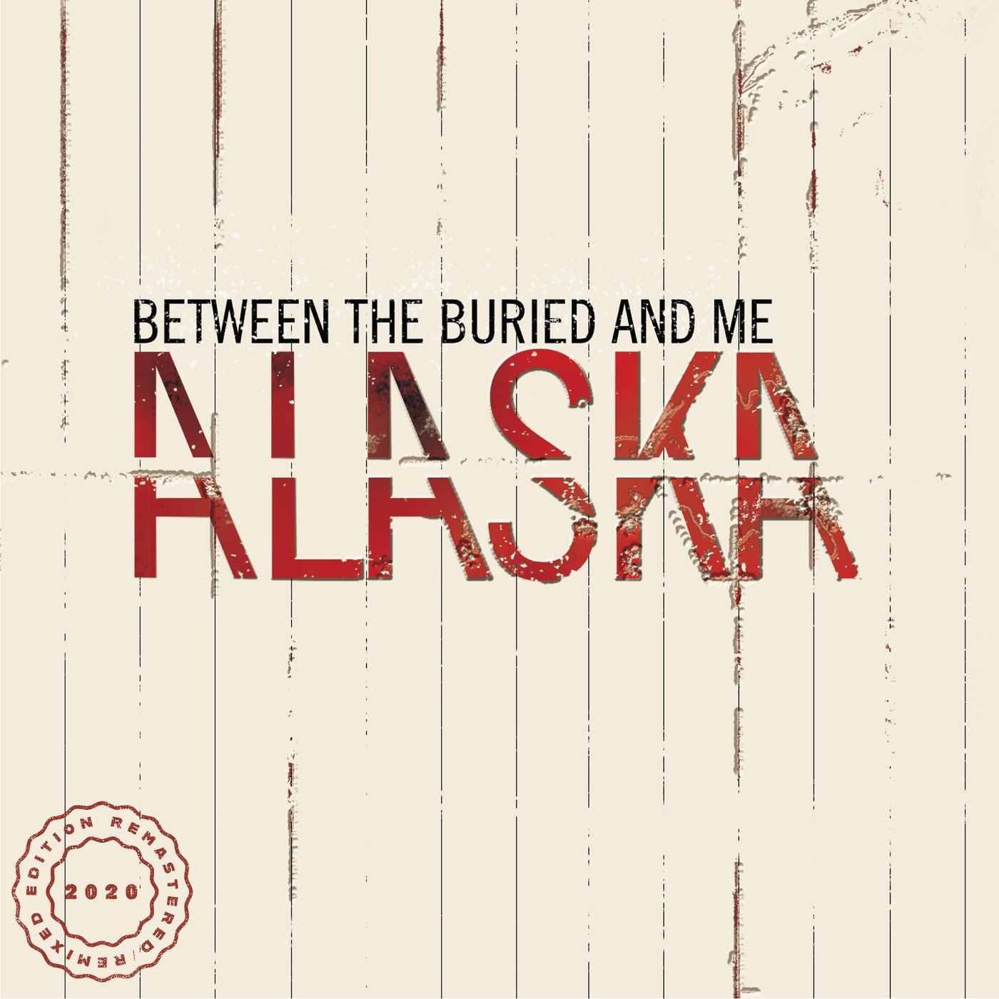Between the Buried and Me - Alaska (2020 Remix / Remaster) (2020)