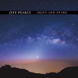 Jeff Pearce - Skies and Stars