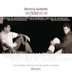 CD Bruno e Marrone - Maxximum (2005) - Torrent download