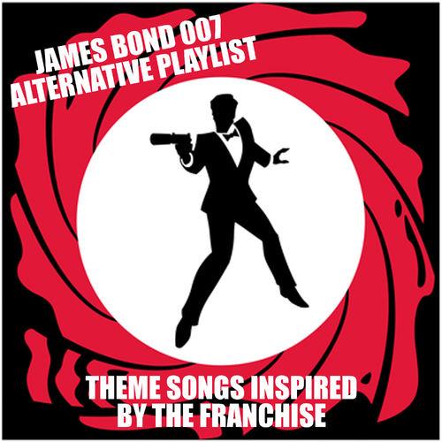 Various Artists: James Bond 007 Alternative Playlist (Theme