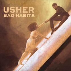 Música Bad Habits - Usher (2020<)