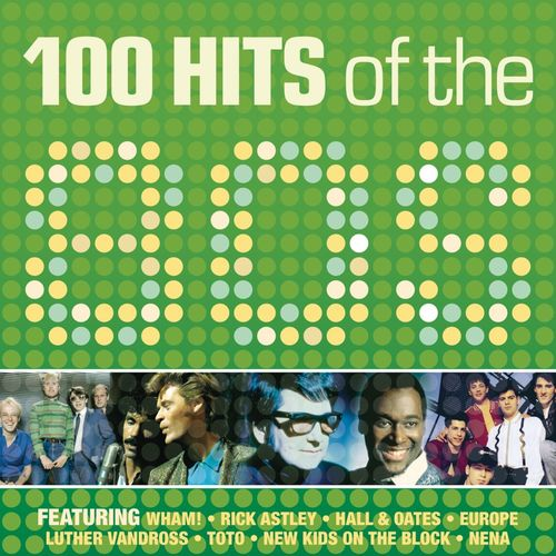 Baixar CD 80s 100 Hits – VA (2010) Grátis