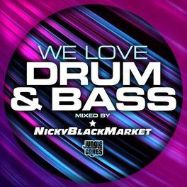 Album cover of We Love Drum & Bass