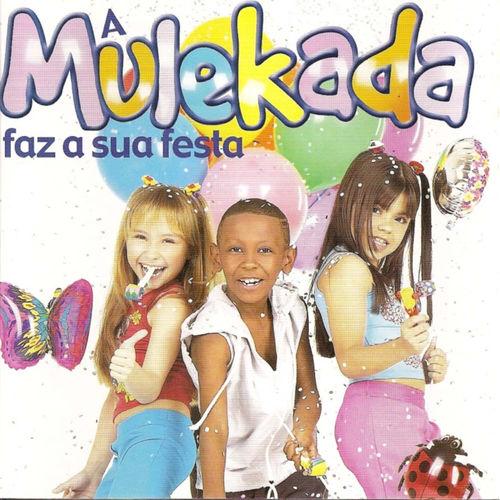 Baixar CD A Mulekada Faz a Sua Festa – Mulekada (2001) Grátis