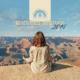 Album cover of Mindfulness-meditaatio 2019: Jooga, Nukkua, Luonto kuulostaa, Syvä rentoutumismusiikki