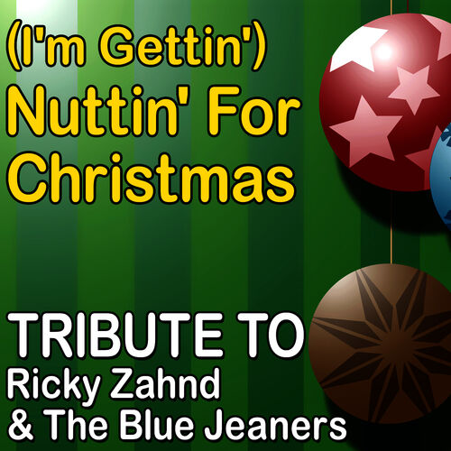 Im Gettin Nuttin For Christmas.Mistletoe Holidays I M Gettin Nuttin For Christmas