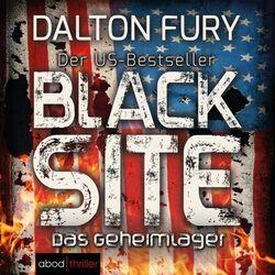 Black Site - Das Geheimlager (Der US-Bestseller)