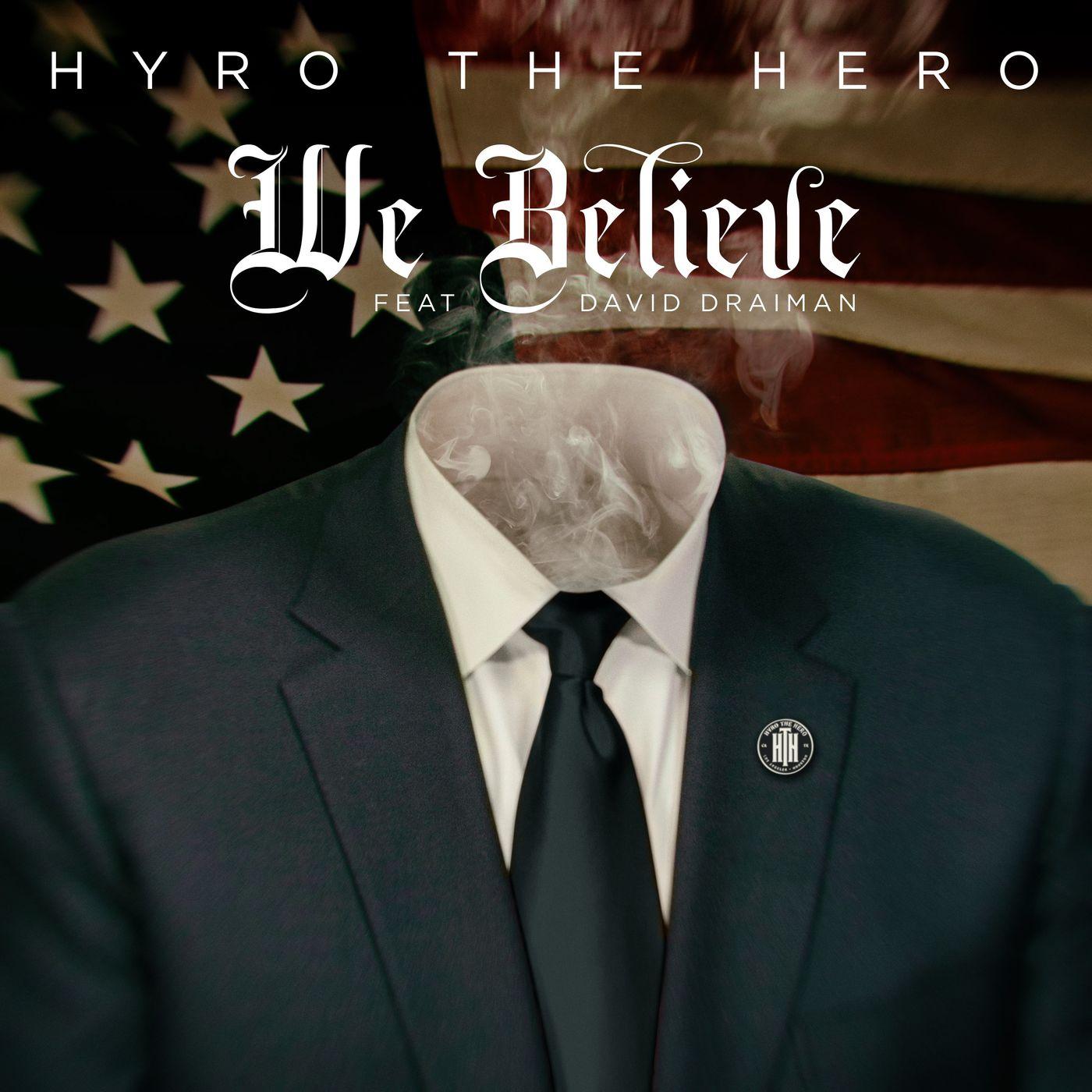Hyro The Hero - We Believe [single] (2020)