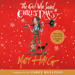 The Girl Who Saved Christmas (Unabridged)
