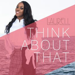 Album cover of Think About That