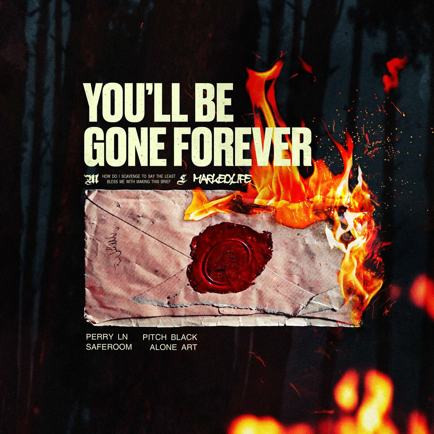 Marked;Life - You'll Be Gone Forever [EP] (2020)
