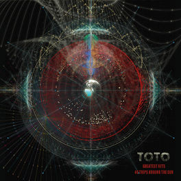Toto - Greatest Hits: 40 Trips Around The Sun