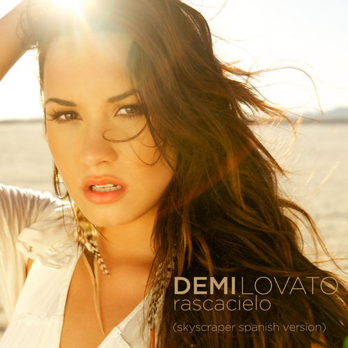 Baixar Single Rascacielo (Skyscraper – Spanish Version) – Demi Lovato (2011) Grátis