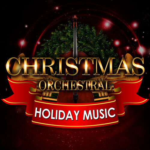 Various Artists: Christmas Orchestral & Holiday Music