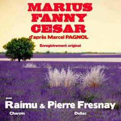 La trilogie de Marcel Pagnol : Marius, Fanny, César (La trilogie marseillaise) Audiobook