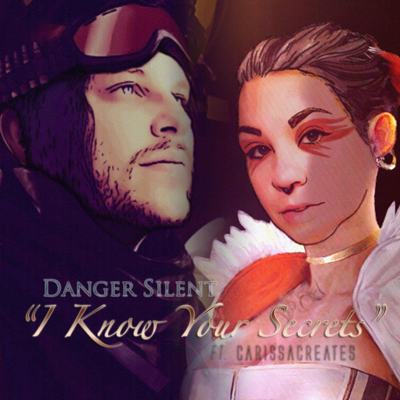 Danger Silent - I Know Your Secrets [single] (2020)