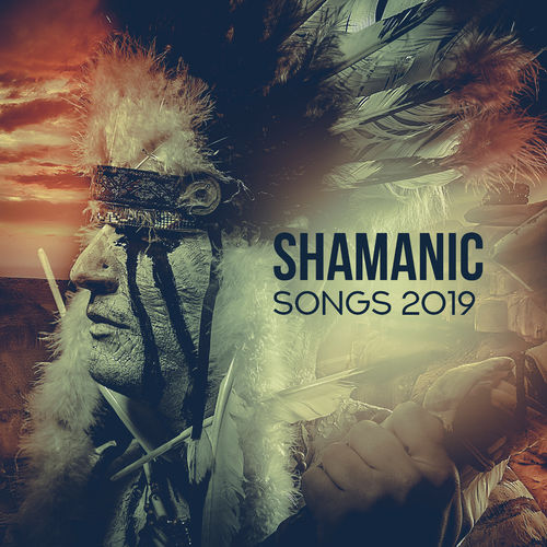 Calming Music Ensemble: Shamanic Songs 2019 – Deep