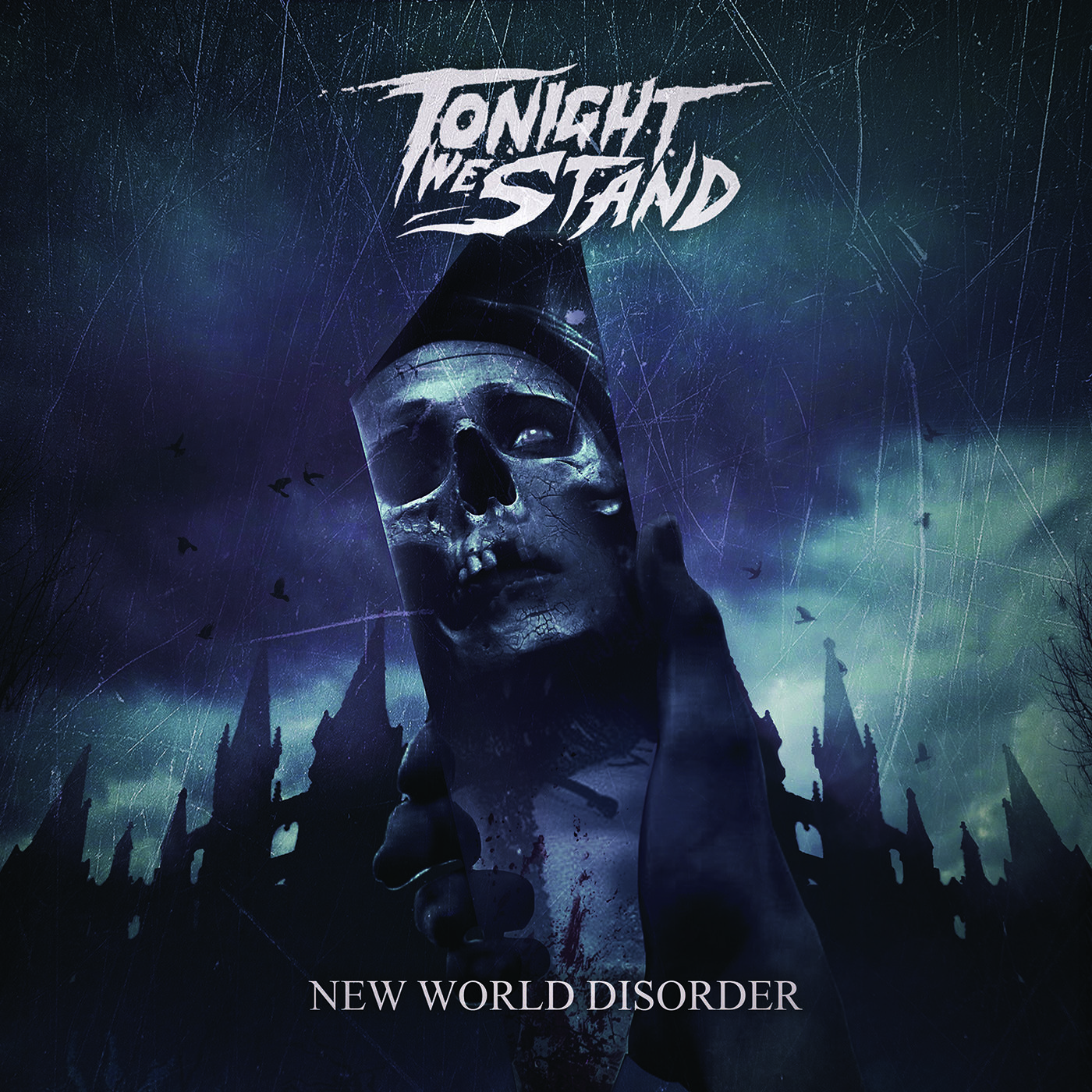 Tonight We Stand - New World Disorder (2020)