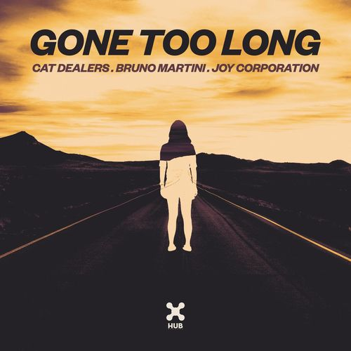Baixar Single Gone Too Long – Cat Dealers, Bruno Martini, Joy Corporation (2019) Grátis