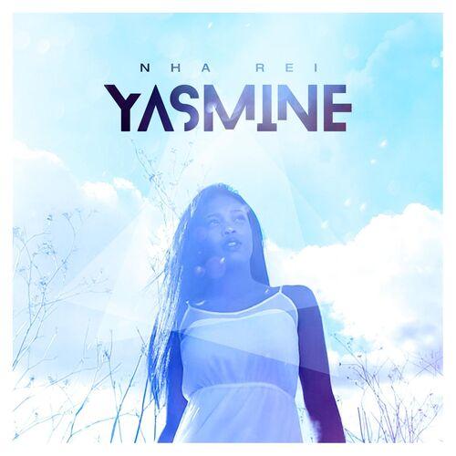 Baixar Single Nha Rei – Yasmine (2017) Grátis