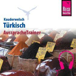 Reise Know-How Kauderwelsch AusspracheTrainer Türkisch