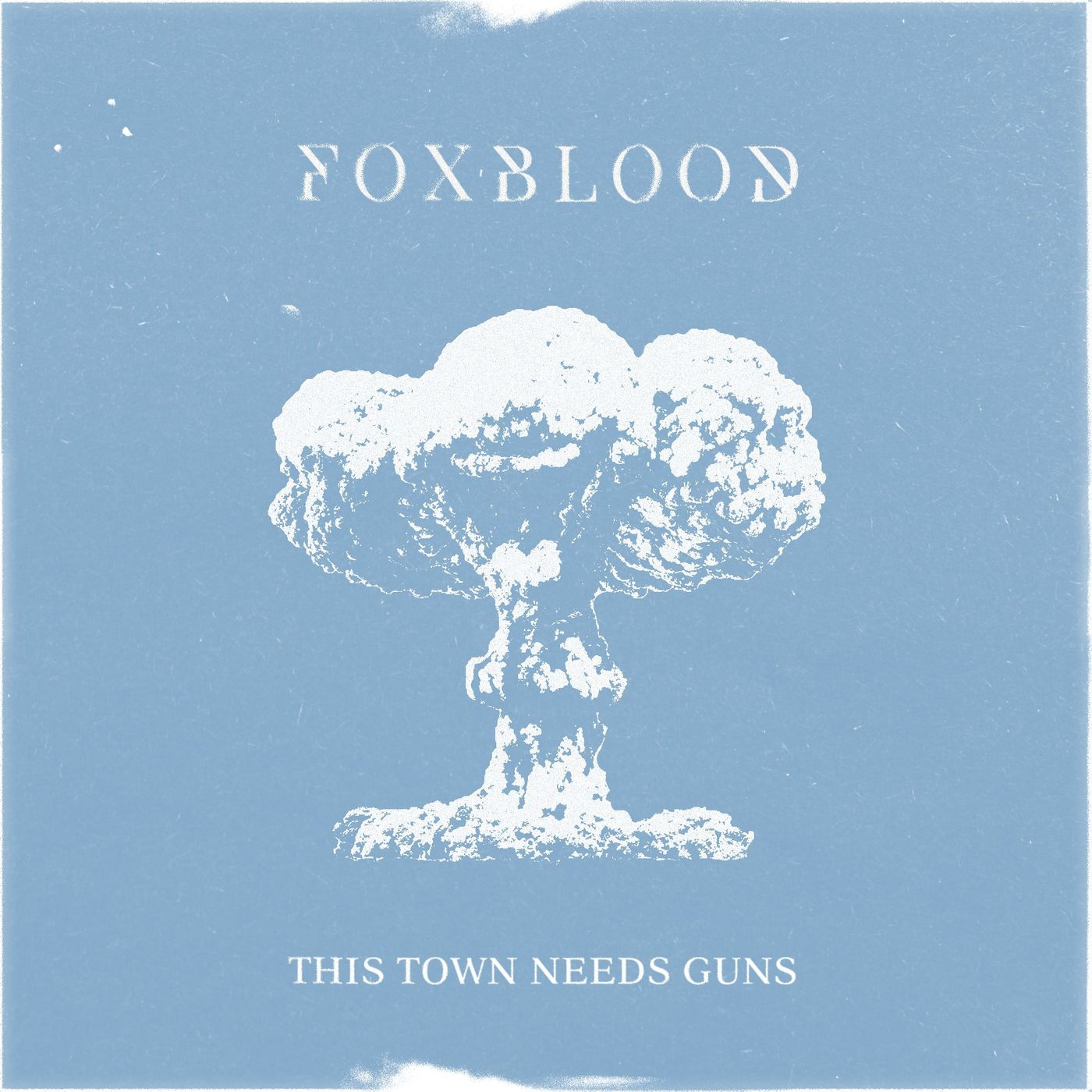 Foxblood - This Town Needs Guns [single] (2021)