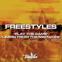 Play The Game - FREESTYLES