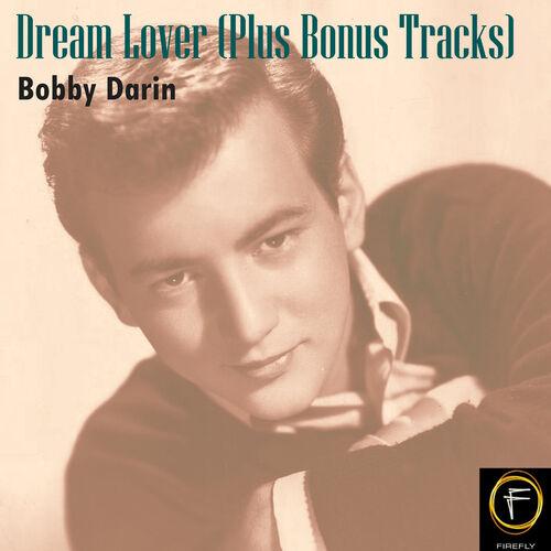 Bobby Darin: Dream Lover (Plus Bonus Tracks