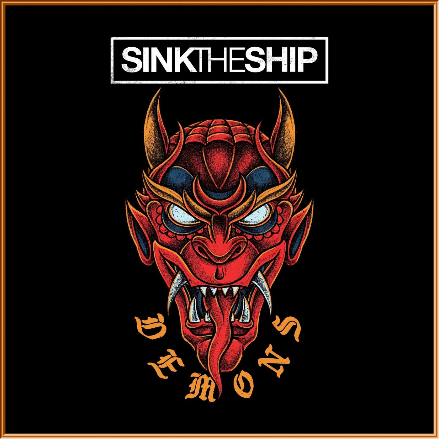 Sink the Ship - Demons [single] (2019)