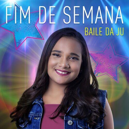 Baixar Música Fim de Semana (Baile da Ju) – Juliana Baltar (2018) Grátis